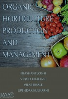 Organic Horticulture : Production and Management