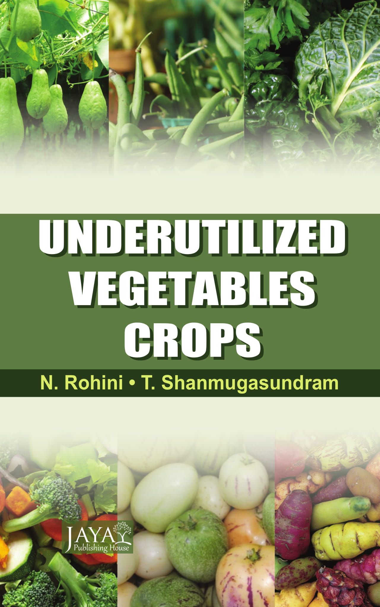 Underutilized Vegetable Crops