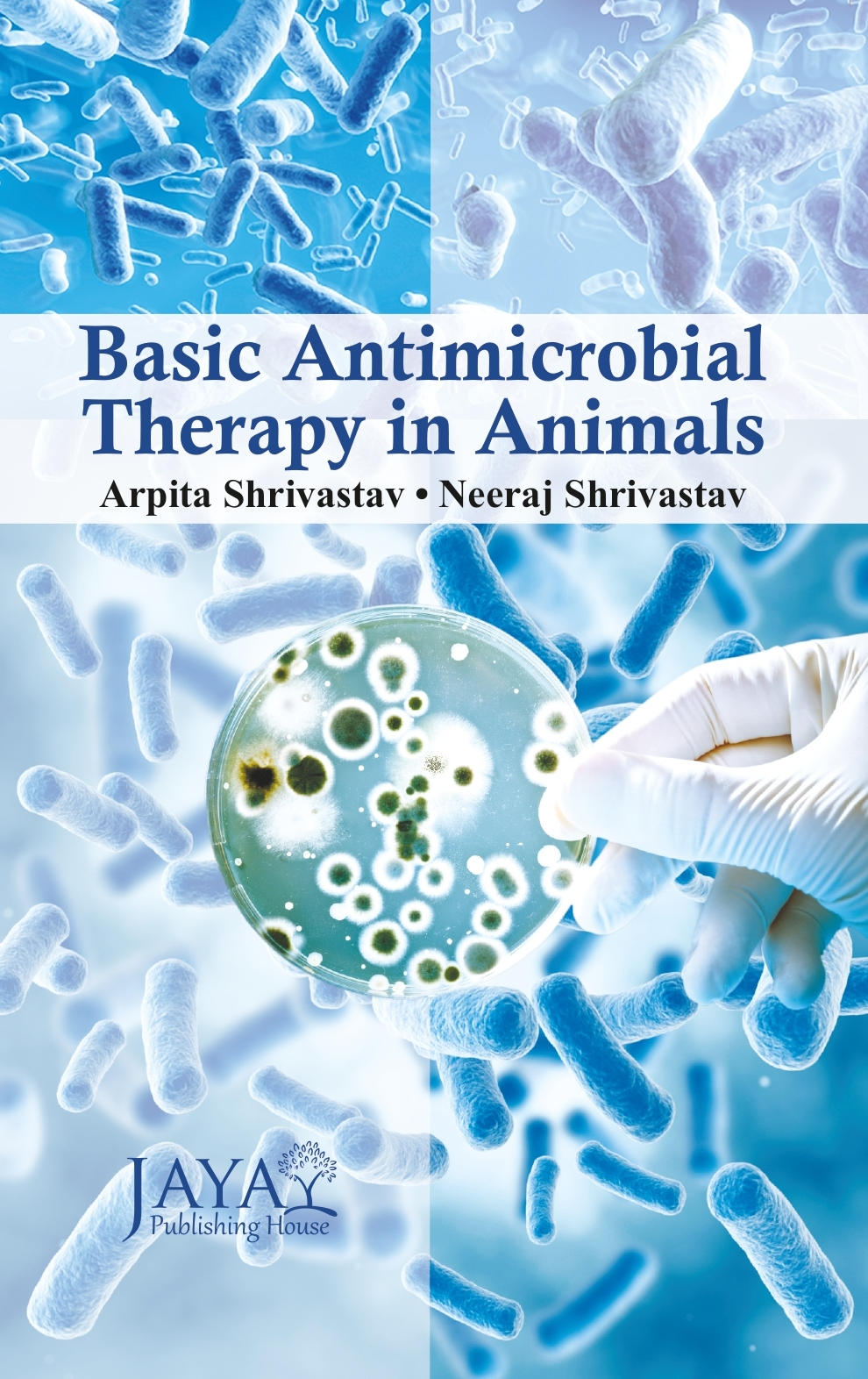 Basic Antimicrobial Therapy in Animals