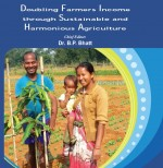 Doubling Farmers Income Through Sustainable And Harmonious Agriculture (PB)