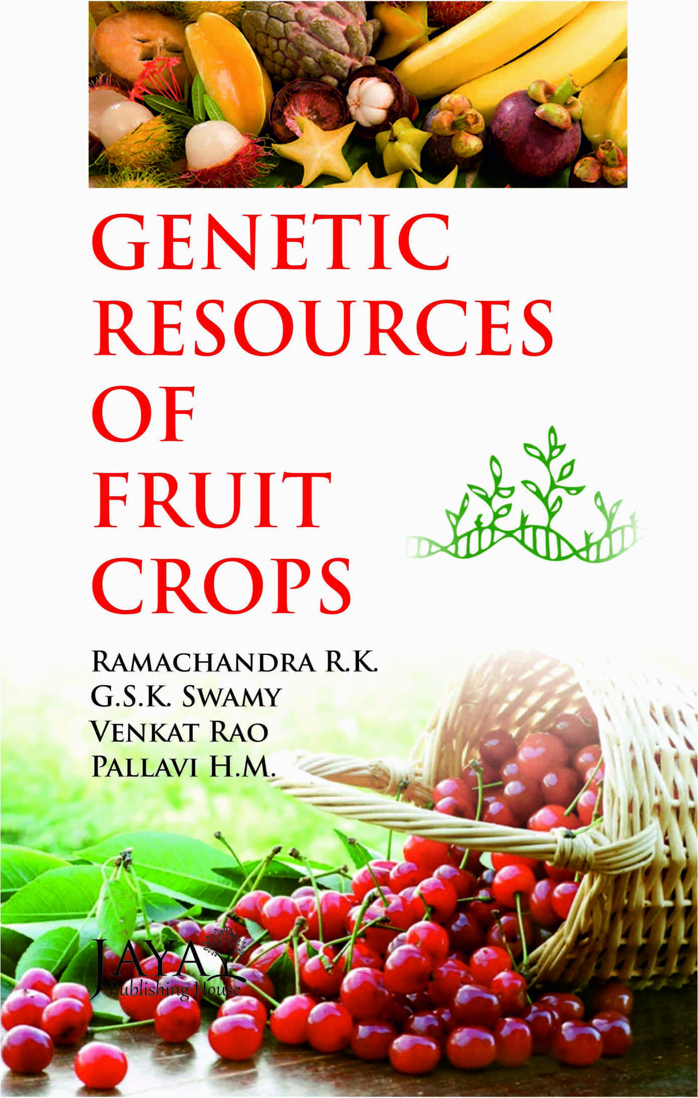 Genetic Resources of Fruits Crops