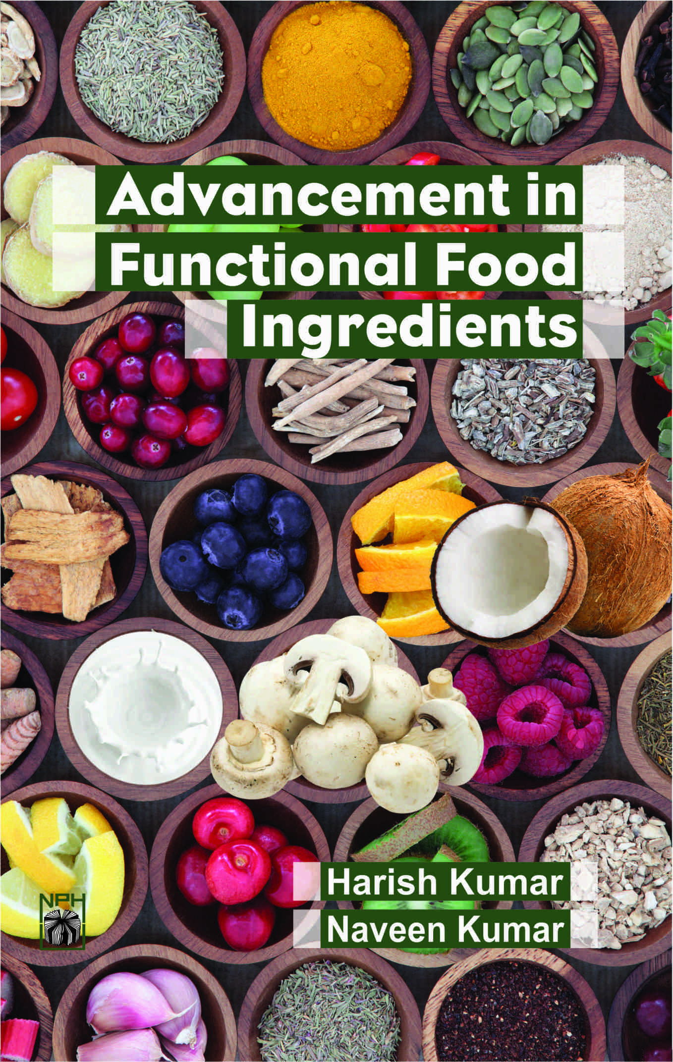 Advancement in Functional Food Ingredients