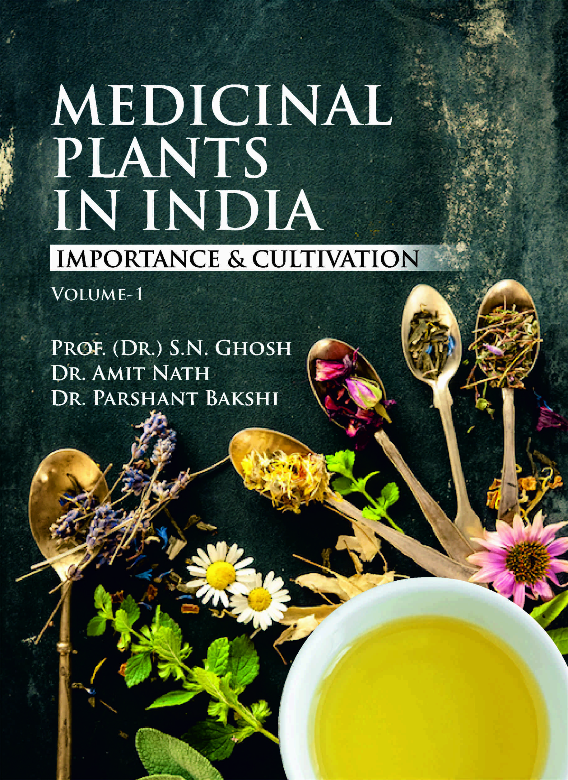 Medicinal Plant in India : Importance & Cultivation Vol. 1