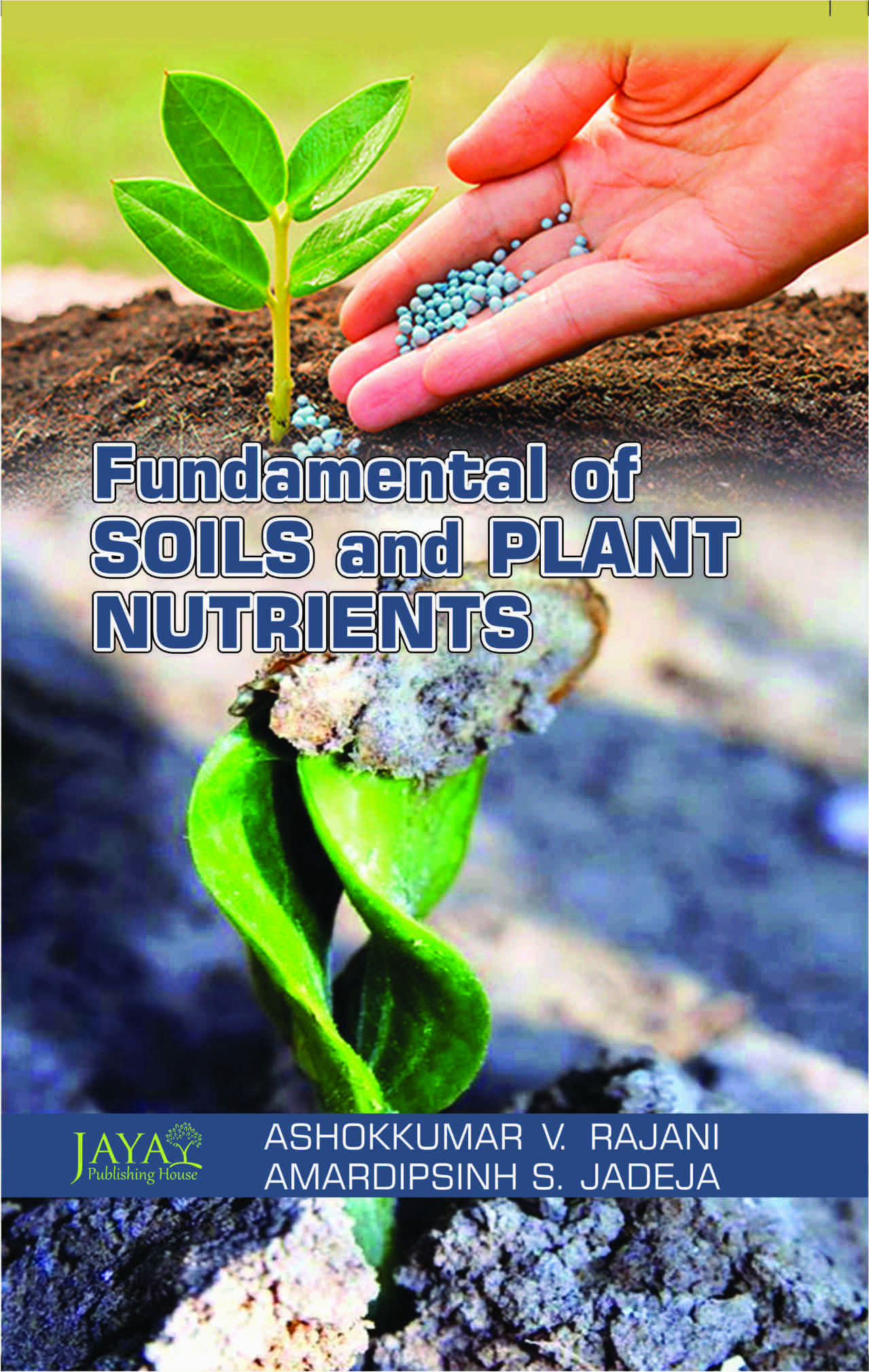 Fundamentals of Soil and Plant Nutrients
