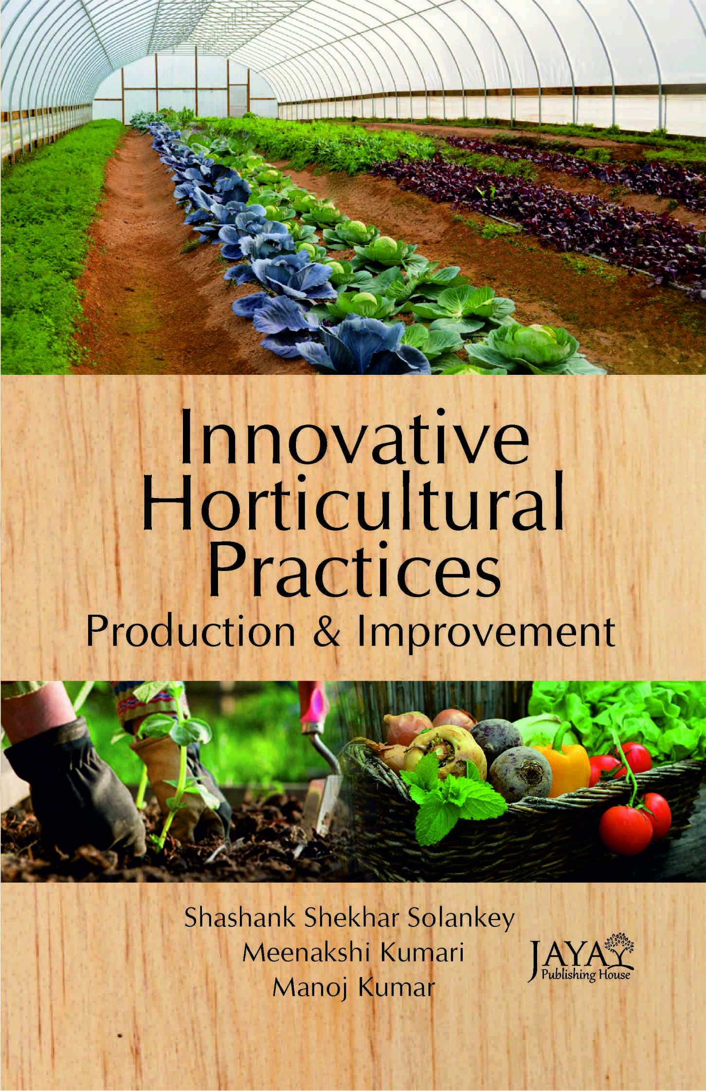 innovative Horticulture Practices : Production and Management
