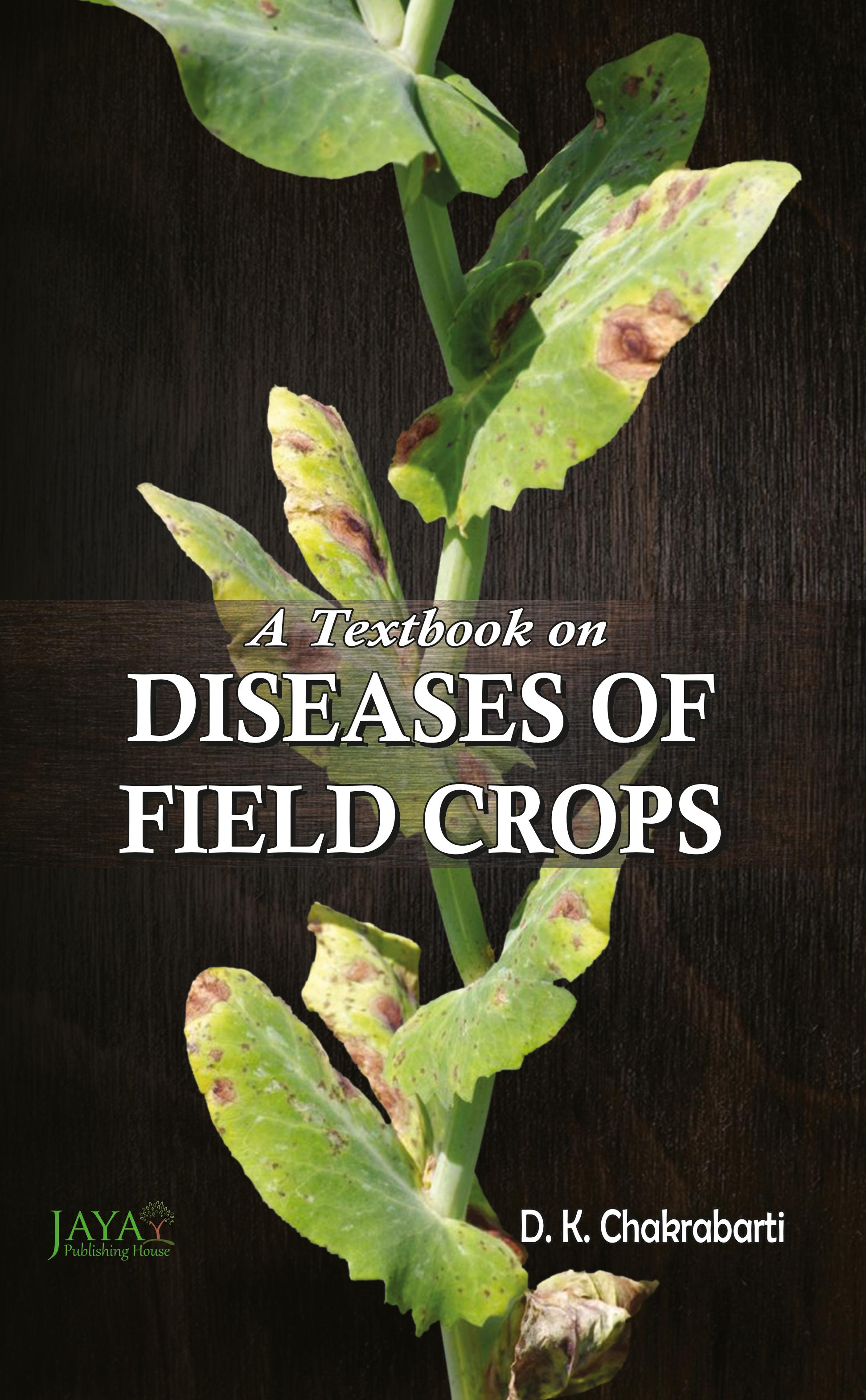 Text Book on Diseases of Field Crops