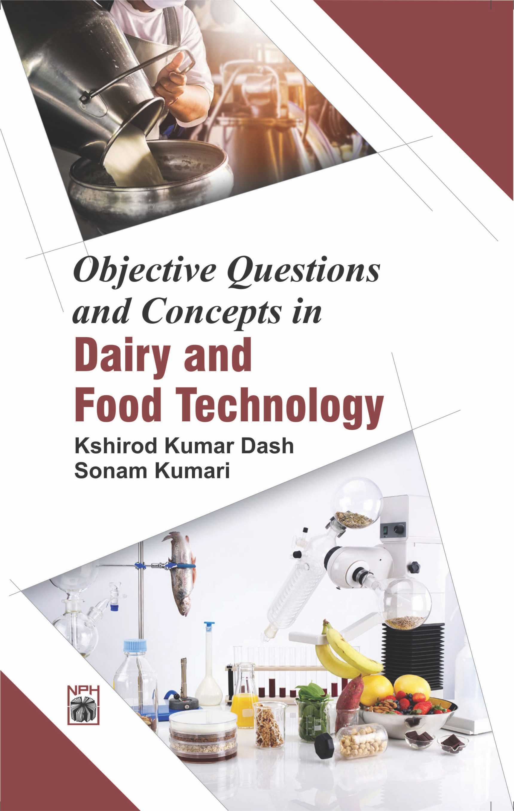 Objective Questions and Concepts in Dairy and Food Technology (PB)