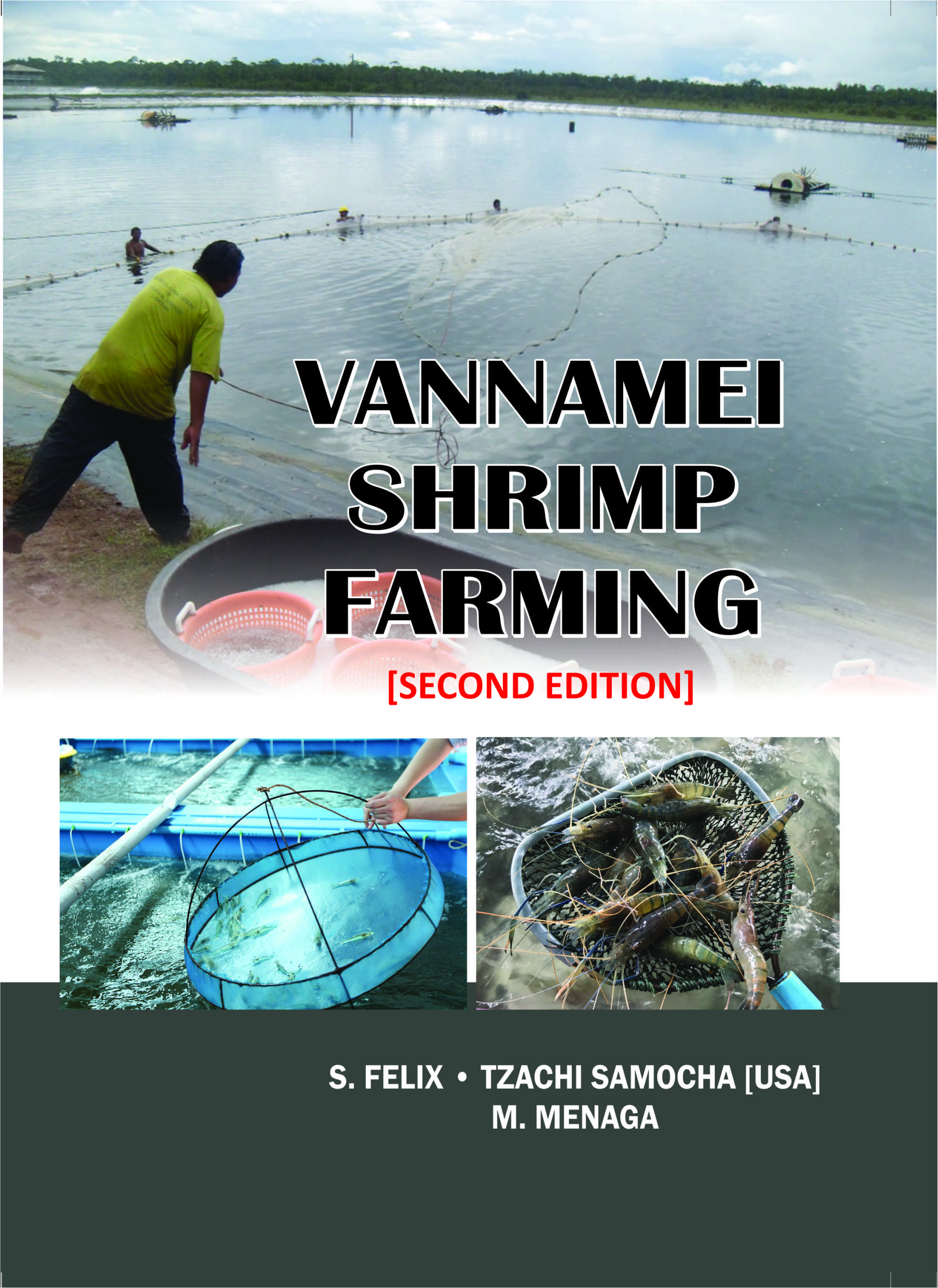 Vannamei Shrimp Farming : Advanced Systems & Standard Management Practices 2/ed
