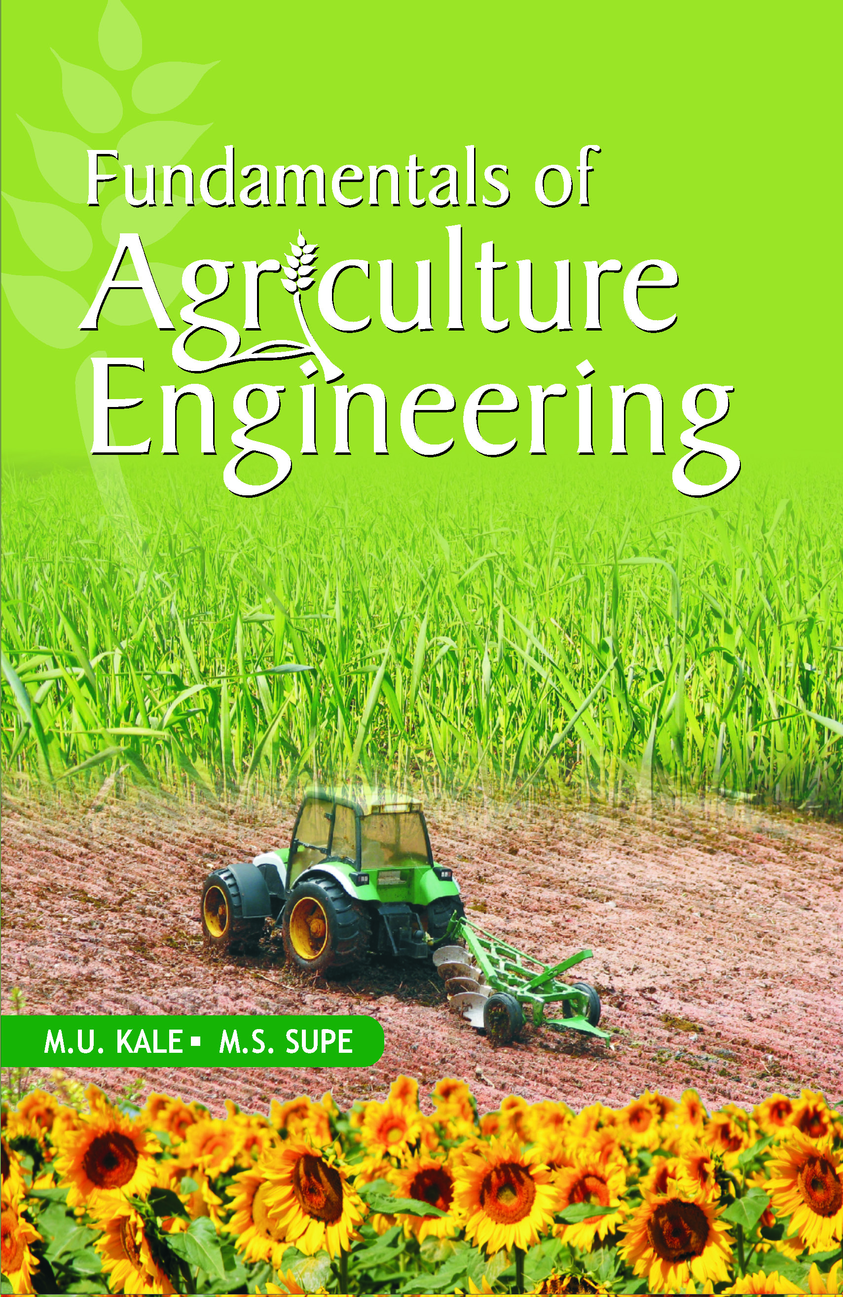 Fundamentals of Agriculture Engineering (PB)