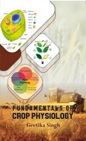 Fundamentals of Crop Physiology